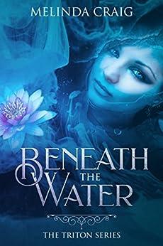 Beneath the Water by Melinda Craig