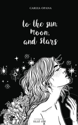 To the Sun, Moon, and Stars by Moonchild Press Publishing