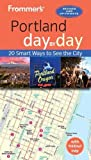 Frommer s Portland day by day