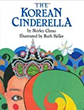 The Korean Cinderella, Shirley Climo, 006020432X