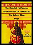 The Hand of Fu Manchuthe Return of Dr. Fu Manchu, the Yellow Claw, Dope, Sax Rohmer, 089009702X