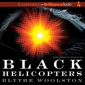 Black Helicopters Audiobook