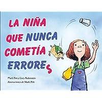 La niña que nunca cometía errores (Picarona Infantil)