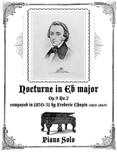Nocturne in Eb Major Op.9 No.2 - Piano Solo (Nocturne Op 9 No 2 Piano Sheet)