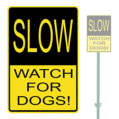 """SLOW WATCH FOR DOGS! HEAVY DUTY ALUMINUM WARNING SIGN 10"""" x 15"""""""