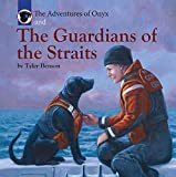 Download The Adventures of Onyx and The Guardians of the Straits in PDF ePUB Free Online