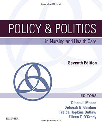323241441 - Policy & Politics in Nursing and Health Care, 7e (Policy and Politics in Nursing and Health)