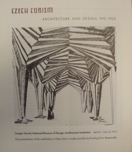 Czech Cubism: Architecture and Desgin, 1910-1925