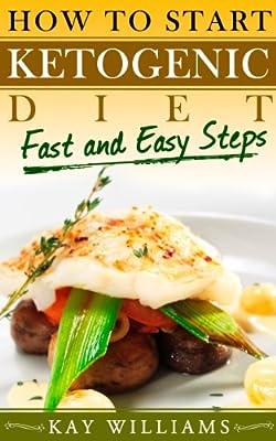 How To Start Ketogenic Diet in 5 Easy Steps ((Ketogenic Diet Books))