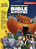 The Complete Book of Bible Activities, Vincent Douglas and School Specialty Publishing Staff, 1561893838
