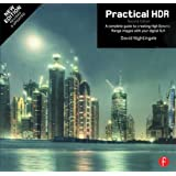 Practical HDR: A complete guide to creating High Dynamic Range images with your Digital SLR (Handbook of the Philosophy of Science)