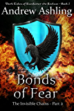 The Invisible Chains - Part 2: Bonds of Fear (Dark Tales of Randamor the Recluse)