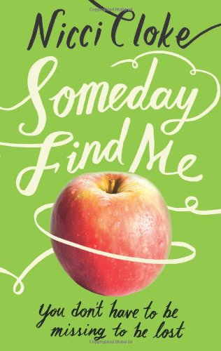 book cover of Someday Find Me