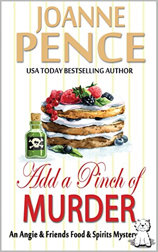 Download for free Add a Pinch of Murder: An Angie & Friends Food & Spirits Mystery