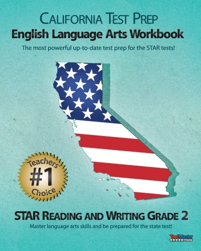 CALIFORNIA TEST PREP Grade 2 English Language Arts Workbook: STAR Reading and Writing