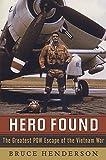 Hero Found: The Greatest POW Escape of the Vietnam