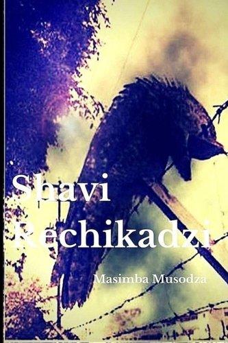 Shavi Rechikadzi (Shona Edition) - Malaysia Online Bookstore
