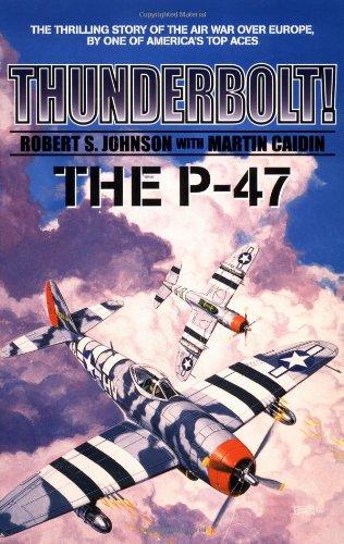 Download Thunderbolt! The P-47 (Military History (Ibooks)) pdf