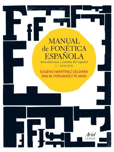 Manual de fonética española : articulaciones y sonidos del español