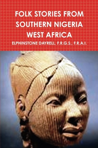 FOLK STORIES FROM SOUTHERN NIGERIA WEST AFRICA