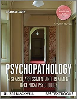 Book Psychopathology: Research, Assessment and Treatment in Clinical Psychology (BPS Textbooks in Psychology)