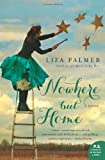 Nowhere but Home, Liza Palmer, 0062007475