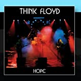 Hope by Think Floyd (2011-01-31)