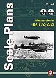 Scale Plans 44: Messerschmitt Bf 110 A-D
