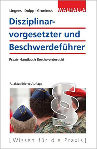 Disziplinarvorgesetzter und Beschwerdeführer: Praxis-Handbuch Beschwerderecht