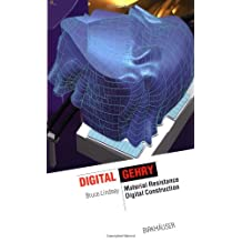 Digital Gehry: Material Resistance, Digital Construction