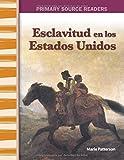 img - for Esclavitud en Estados Unidos (Slavery in America) (Spanish Version) (Social Studies Readers) (Spanish Edition) book / textbook / text book