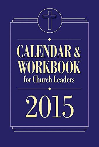 Read Online Calendar & Workbook for Church Leaders 2015 pdf