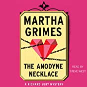 The Anodyne Necklace: Richard Jury, Book 3 | Martha Grimes
