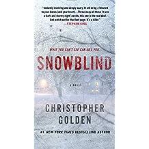 Snowblind: A Novel