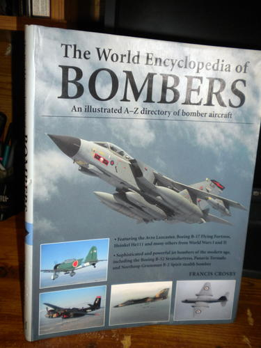 Read Online Bombers an Illustrated History of Bomber Aircraft, Their Origins and Evolution pdf