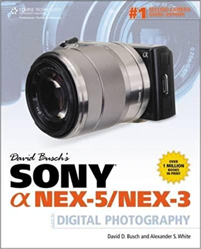 sony alpha nex 5 nex 3 guide to digital photography 1st first edition text only