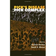 Pick's Disease and Pick Complex