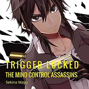 The Mind Control Assassins Audiobook