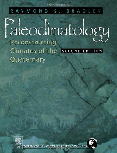 Paleoclimatology: Reconstructing Climates of the...