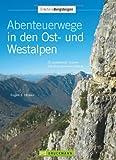 Abenteuerwege Ost- Westalpen