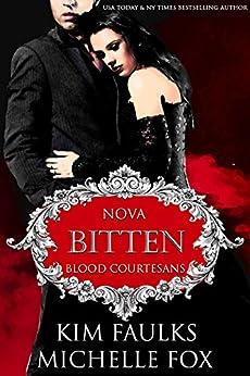 Bitten: A Vampire Blood Courtesans Romance by [Faulks, Kim, Fox, Michelle]