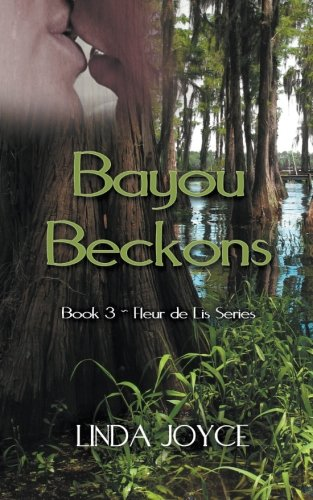 Bayou Beckons (Fleur de Lis Series) (Volume ()