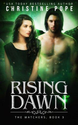 Download Rising Dawn (The Watchers) (Volume 3) ebook
