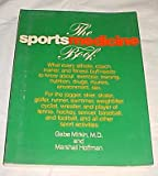 The Sportsmedicine Book, Gabe Mirkin and Marshall Hoffman, 0316574368