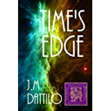 Time's Edge ~ J. M. Dattilo