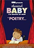 Classical Baby:I'm Grown Up Now:The Poetry Show