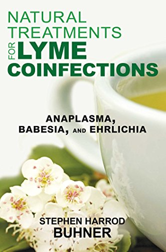 Natural Treatment (Natural Treatments for Lyme Coinfections: Anaplasma, Babesia, and Ehrlichia)