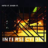 Intersections by Into It. Over It. (2013-09-24)