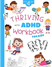 Thriving with ADHD Workbook for Kids from 4 Years: Activity Books for Kids with ADHD | Following Directions and Sequencing Activities to Help ... Medication | Tools for ADHD Inattentive Type