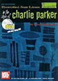 Essential Jazz Lines in the Style of Charlie Parker, B-Flat Instruments Edition, Corey Christiansen, 0786660775